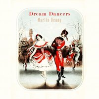 Dream Dancers — Martin Denny