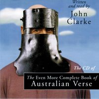 The Even More Complete Book of Australian Verse — John Clarke