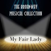 My Fair Lady — The Broadway Musical Collection, Фредерик Лоу