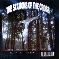 The Stations of the Cross — Nick Fiore and Travis Swackhammer