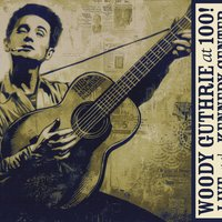 Woody Guthrie: At 100! — сборник