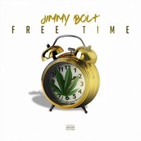 Free Time — Jimmy Bolt