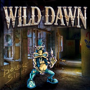 Wild Dawn - Garden of Madness