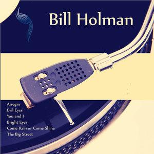 Bill Holman - The Big Street