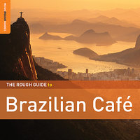 Rough Guide To Brazilian Café — сборник