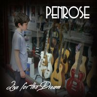 Live for the Dream EP — Penrose