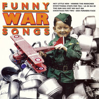 Funny War Songs — Fred Warning & His Pennsylvanians