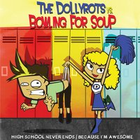 The Dollyrots vs. Bowling For Soup — The Dollyrots