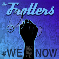 #WEARENOW — The Frotters