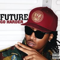 Go Harder — Future