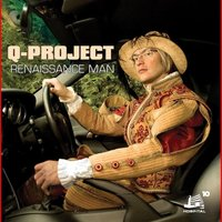 Renaissance Man — Q-Project
