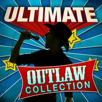 Ultimate Outlaw Collection — сборник