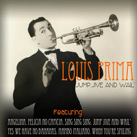 Jump, Jive And Wail' — Louis Prima