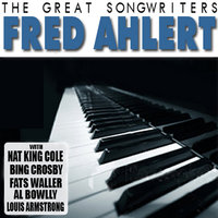 The Great Songwriters - Fred Ahlert — сборник