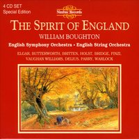The Spirit of England Volume 1 — Frederick Delius, William Boughton, English String Orchestra, Frank Bridge, English Symphony Orchestra, Peter Warlock