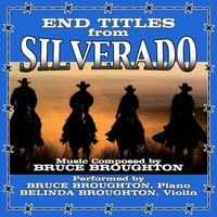 End Titles from Silverado — Bruce Broughton, Belinda Broughton