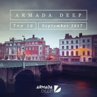 Armada Deep Top 10 - September 2017 — сборник
