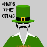 What's the Craic - St Patrick's Day — It's a Cover Up