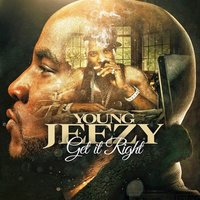 Get It Right — Jeezy