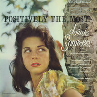 Positively The Most — Joanie Sommers