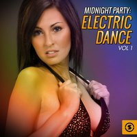 Midnight Party: Electric Dance, Vol. 1 — сборник