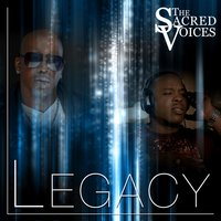 Legacy — The Sacred Voices