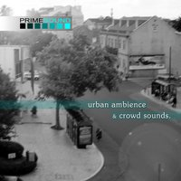 Urban Ambience & Crowd Sounds — Prime Sound