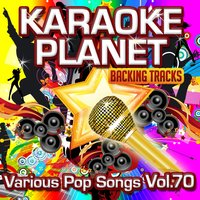 Various Pop Songs, Vol. 70 — A-Type Player, Karaoke Planet