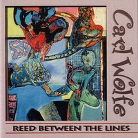 Reed Between The Lines — Carl Wolfe