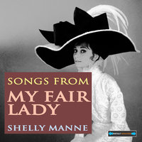 Songs From My Fair Lady Remastered — Shelly Manne, Leroy Vinnegar
