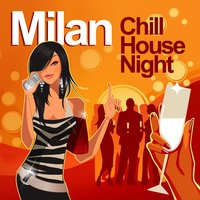 Milan Chill House Night — сборник