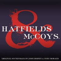 Hatfields & McCoys (Soundtrack from the Mini Series) — John Debney
