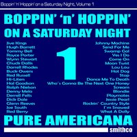 Boppin' 'N' Hoppin' on a Saturday Night, Vol. 1 — сборник