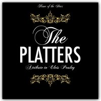 The Platters Meets Elvis — The Platters