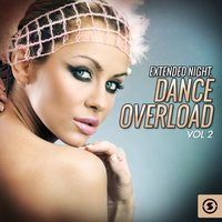 Extended Night: Dance Overload, Vol. 2 — сборник