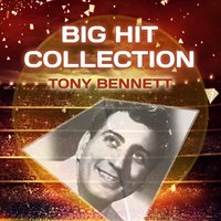 Big Hit Collection — Tony Bennett