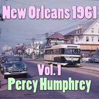New Orleans 1961, Vol. 1 — Percy Humphrey's Cresent City Joy Makers