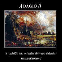 Adagio II: A Special 2 ½ Hour Collection of Orchestral Classics — The Royal Philharmonic Orchestra, Slovak Philharmonic Orchestra, Jeno Jando, Capella Istropolitana, Polish Radio National Symphony Orchestra