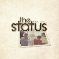 Let's Be Honest... - EP — The Status