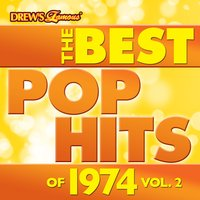 The Best Pop Hits of 1974, Vol. 2 — The Hit Crew