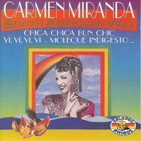 South American Way — Carmen Miranda