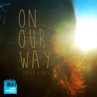 On Our Way — Julien Glabs