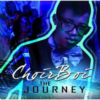The Journey — Choirboi