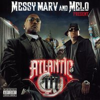 Messy Marv & Melo Present Atlantic City — сборник