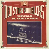 Bring It on Down — Red Stick Ramblers