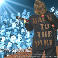 Back to The Dirt — Brian Gladstone