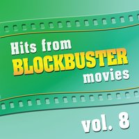 Hits From Blockbuster Movies Volume 8 — The Original Movies Orchestra