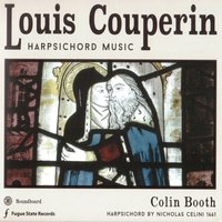 Louis Couperin Harpsichord Music — Colin Booth, Louis Couperin