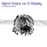 Deeper — Gianni Kosta, O Display, O-Display