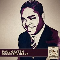 Rough and Ready — Paul Gayten